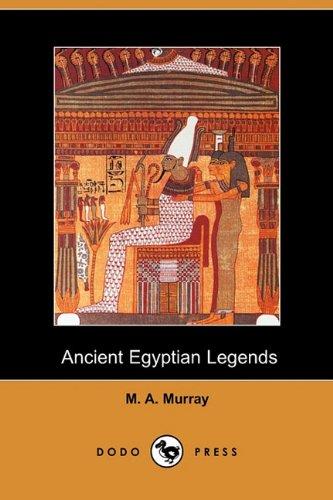 9781409968917: Ancient Egyptian Legends (Dodo Press