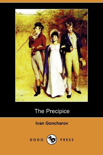 The Precipice (Dodo Press): Ivan Goncharov
