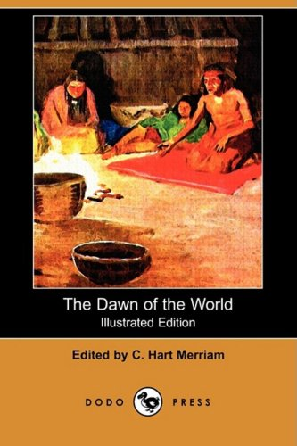 9781409971276: The Dawn of the World (Illustrated Edition) (Dodo Press)