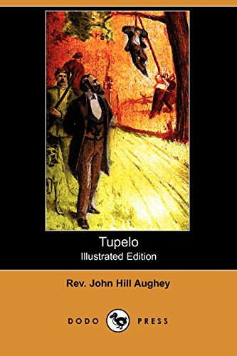 9781409971498: Tupelo (Illustrated Edition) (Dodo Press)