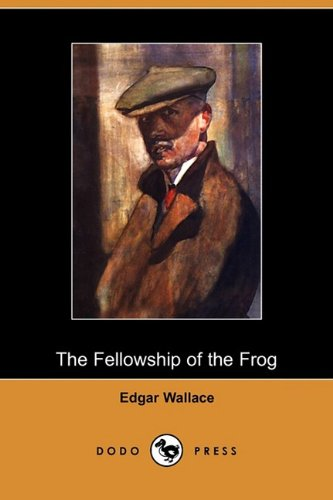 9781409972808: The Fellowship of the Frog (Dodo Press)