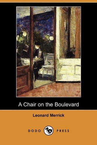 9781409972983: A Chair on the Boulevard (Dodo Press)