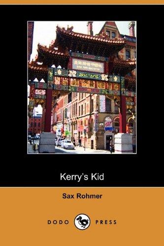 9781409973461: Kerry's Kid (Dodo Press)