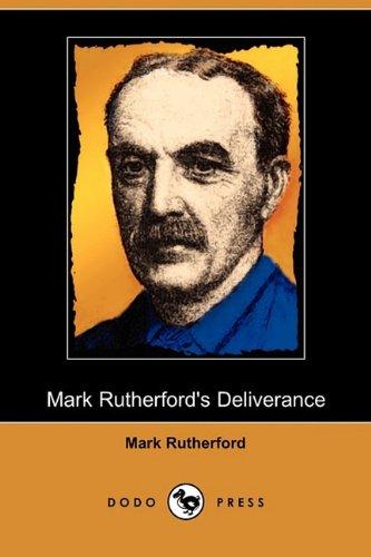 9781409974376: Mark Rutherford's Deliverance (Dodo Press)