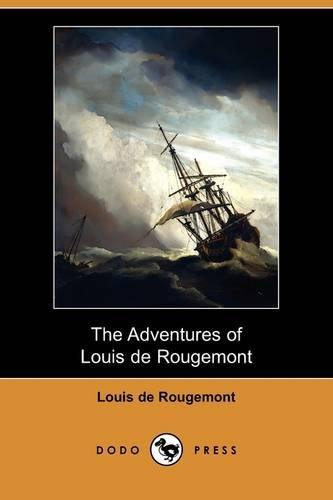 9781409974420: The Adventures of Louis de Rougemont (Dodo Press)