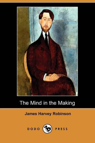 9781409974512: The Mind in the Making