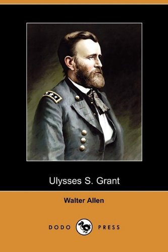 9781409975298: Ulysses S. Grant (Dodo Press) (Riverside Biographical)