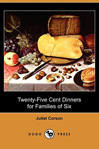 9781409975472: Twenty-Five Cent Dinners for Families of Six (Dodo Press)