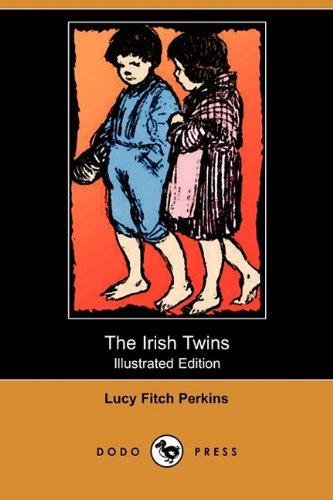 9781409975786: The Irish Twins (Illustrated Edition) (Dodo Press)