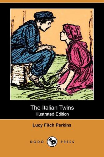 9781409975793: The Italian Twins (Illustrated Edition) (Dodo Press)