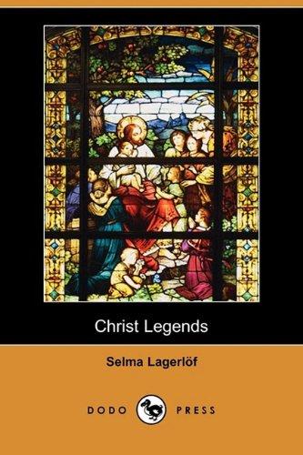 9781409976264: Christ Legends (Dodo Press)