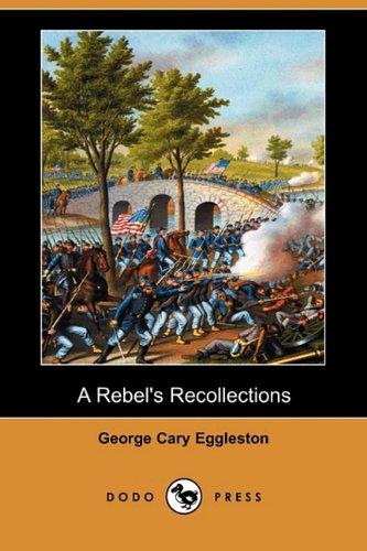 9781409977018: A Rebel's Recollections (Dodo Press)