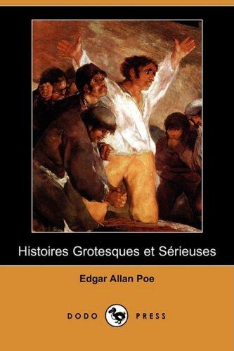 9781409977353: Histoires Grotesques Et Serieuses (Dodo Press)