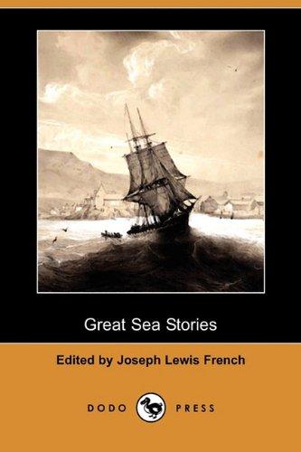 Great Sea Stories (Dodo Press): Charles Jr. Kingsley