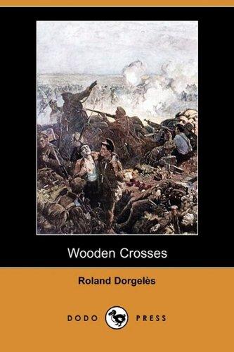 9781409978725: Wooden Crosses (Dodo Press)