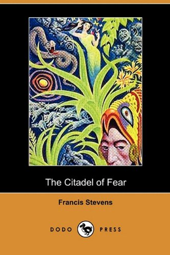 9781409978923: The Citadel of Fear (Dodo Press)