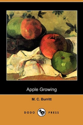 9781409980162: Apple Growing (Dodo Press)