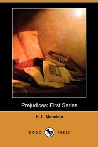 9781409981510: Prejudices: First Series (Dodo Press)