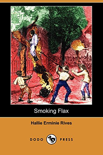9781409981688: Smoking Flax (Dodo Press)