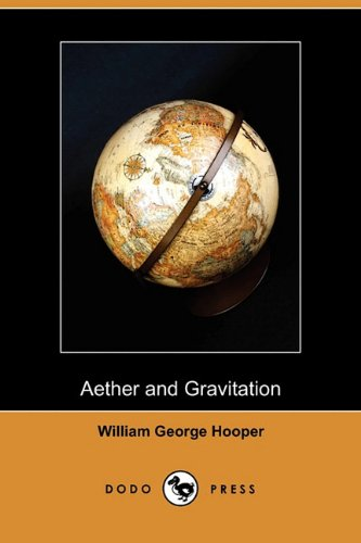 9781409982661: Aether and Gravitation (Dodo Press)