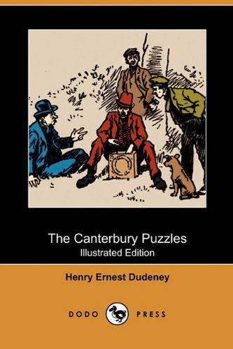 9781409983507: The Canterbury Puzzles (Illustrated Edition) (Dodo Press)