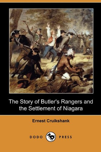 9781409983583: The Story of Butler's Rangers and the Settlement of Niagara (Dodo Press)