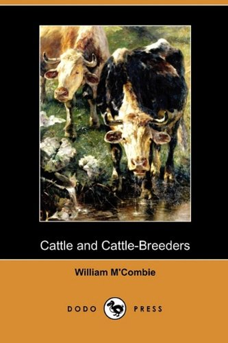 9781409985358: Cattle and Cattle-Breeders (Dodo Press)