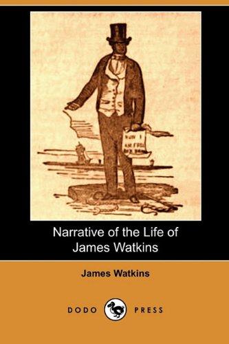9781409985921: Narrative of the Life of James Watkins (Dodo Press)