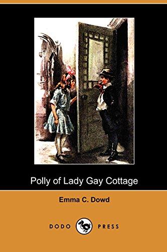 9781409987499: Polly of Lady Gay Cottage (Dodo Press)