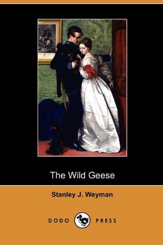 9781409987611: The Wild Geese (Dodo Press)