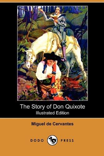 9781409990598: The Story of Don Quixote (Illustrated Edition) (Dodo Press)