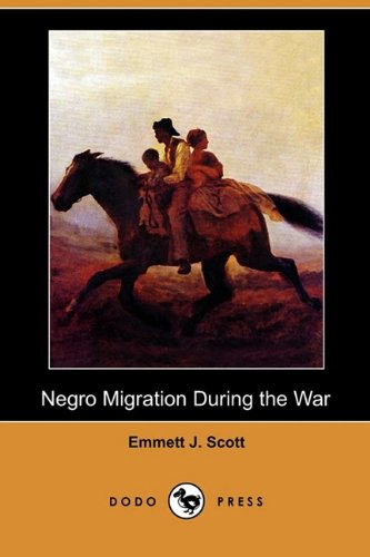 9781409990697: Negro Migration During the War (Dodo Press)
