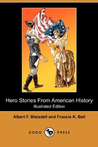 9781409992516: Hero Stories from American History (Illustrated Edition) (Dodo Press)