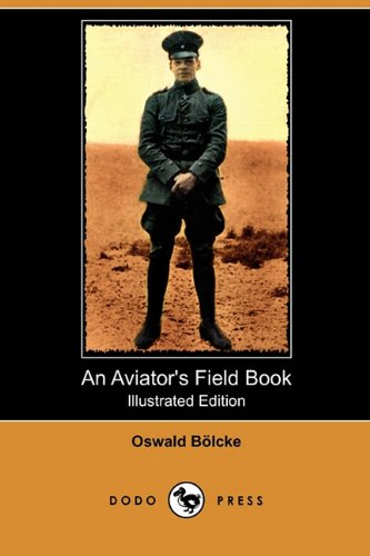 9781409993018: An Aviator's Field Book (Illustrated Edition) (Dodo Press)