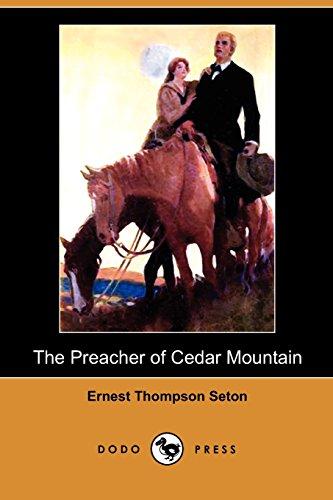 9781409993179: The Preacher of Cedar Mountain (Dodo Press)
