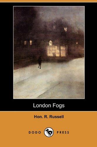 London Fogs (Dodo Press) (Paperback): Hon R Russell