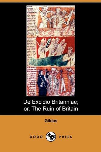 9781409993469: de Excidio Britanniae; Or, the Ruin of Britain (Dodo Press)