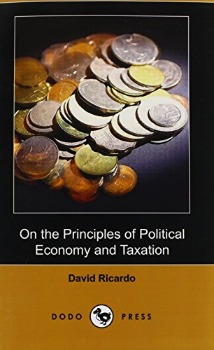 9781409993704: On the Principles of Political Economy and Taxation (Dodo Press)