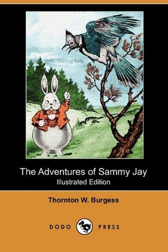 9781409993742: The Adventures of Sammy Jay (Illustrated Edition) (Dodo Press)