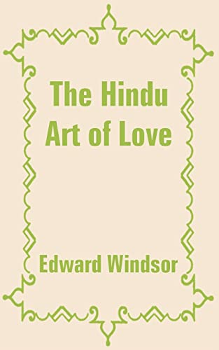 9781410100009: Hindu Art of Love, The