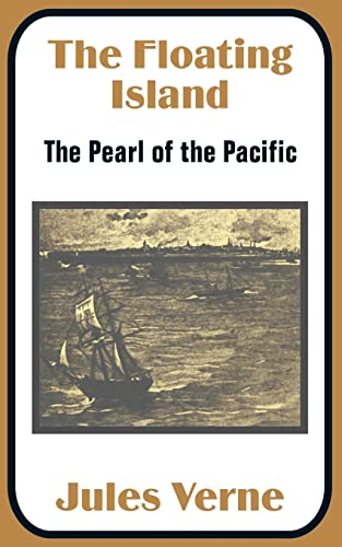 9781410100634: The Floating Island: The Pearl of the Pacific