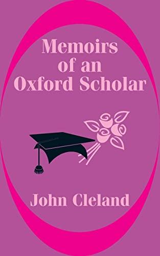 9781410100719: Memoirs of an Oxford Scholar