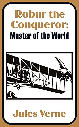 9781410100726: Robur the Conqueror: Master of the World