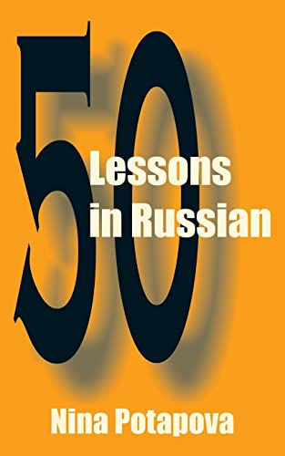 Fifty Lessons in Russian (Paperback): Nina Potapova