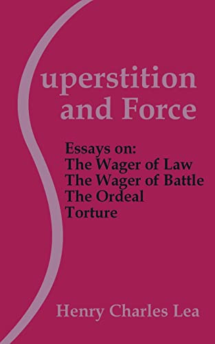 9781410101280: Superstition and Force: Essays on the Wager of Law; The Wager of Battle; The Ordeal; Torture