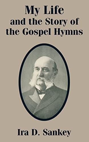 9781410101532: My Life and the Story of the Gospel Hymns