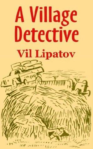 Village Detective, A: Lipatov, Vil