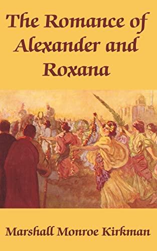 9781410102348: Romance of Alexander and Roxana, The