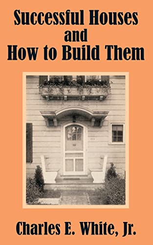 9781410102447: Successful Houses and How to Build Them