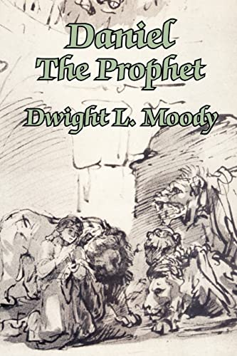 Daniel The Prophet (1410102750) by Dwight L. Moody